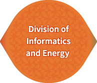 Division of Informatics and Energy