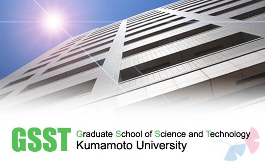 Hasil gambar untuk Graduate School of Science and Technology (GSST), Kumamoto University